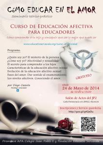 Curso: CÓMO EDUCAR EN EL AMOR http://www.educatioservanda.org/curso-afectividad/